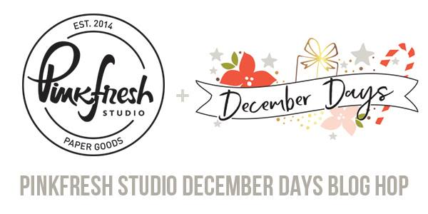 Pinkfresh Studio December Days Blog Hop