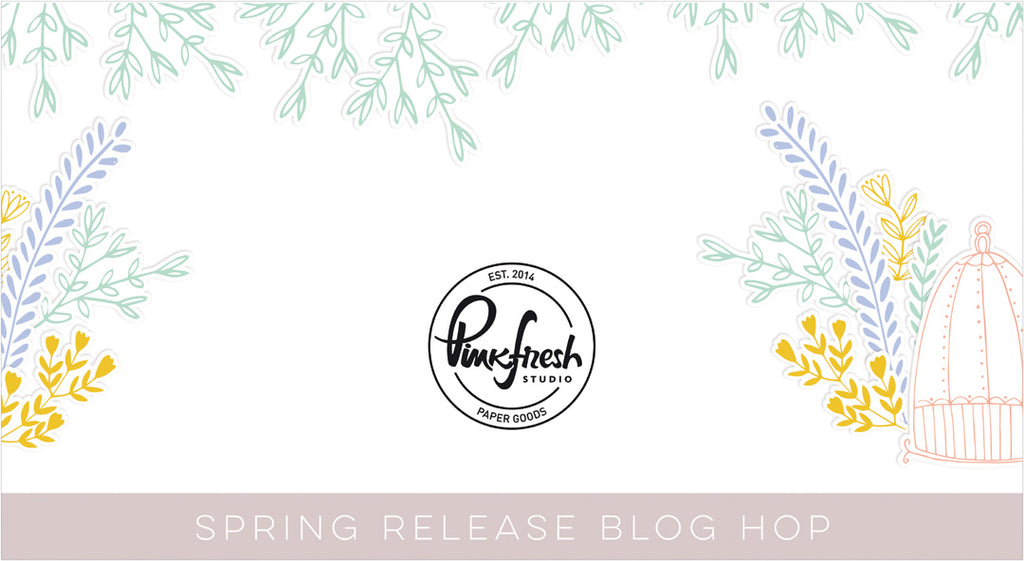 Pinkfresh Studio Spring Release Blog Hop