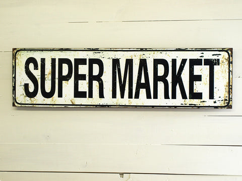 Farmhouse 'Super Market' Sign