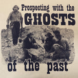 Prospecting Ghosts