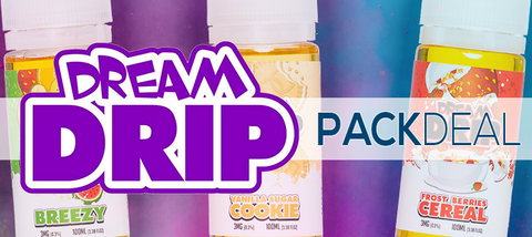 Dream Drip 3-Pack Deal Premium Vape Juice | 300ml eJuice!