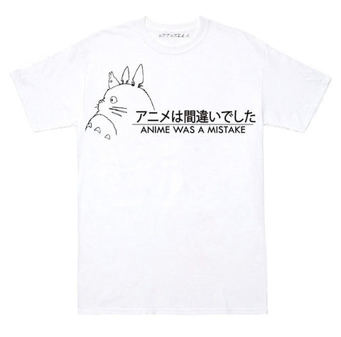 ANIME WAS A MISTAKE TEE