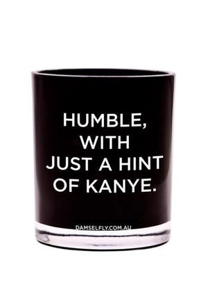 HUMBLE WITH A HINT OF KANYE DAMSELFLYCANDLE