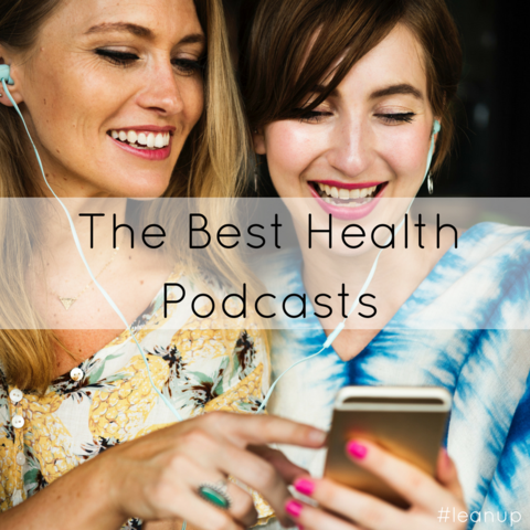 The Best Health Podcasts