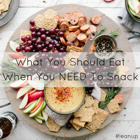 what you should eat when you need to snack leaner creamer leanerme blog health fitness