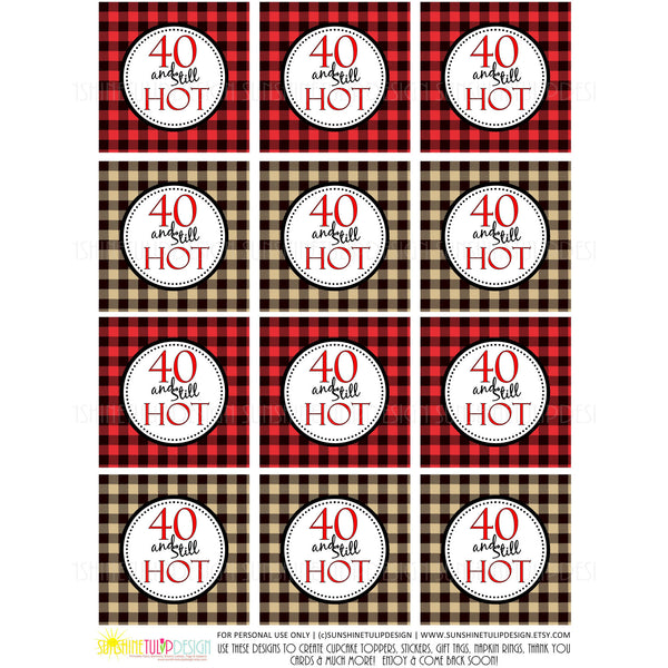 printable 40th buffalo plaid birthday  40 and still hot