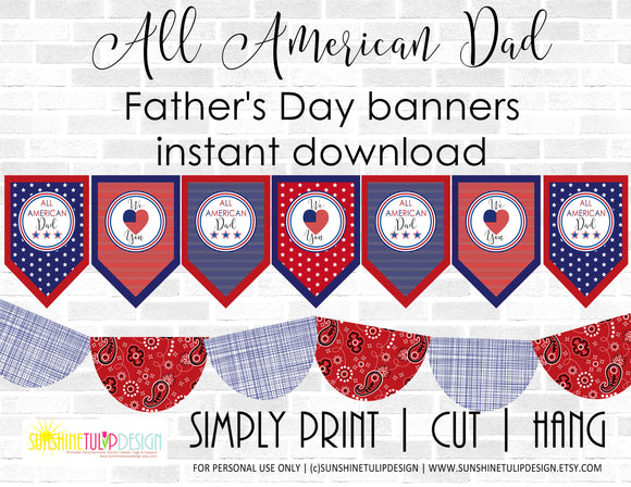 Printable Father's Day Banner Decorations, Printable All American Dad Party Package, Printable Father's Day BBQ Decor  SUNSHINETULIPDESIGN
