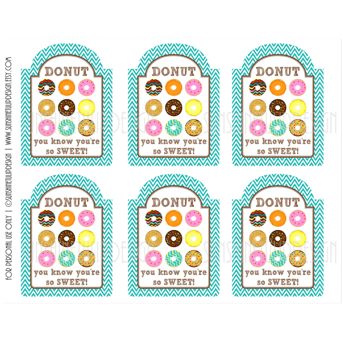 Printable Teacher Appreciation Tags, Friendship Tags, DONUT You know You're Sweet Gift Tags by SUNSHINETULIPDESIGN - Sunshinetulipdesign