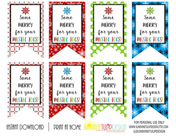 Printable Teacher Appreciation tags, For Your Mistletoes Gift Tags, Nail Polish Gift Tags by SUNSHINETULIPDESIGN