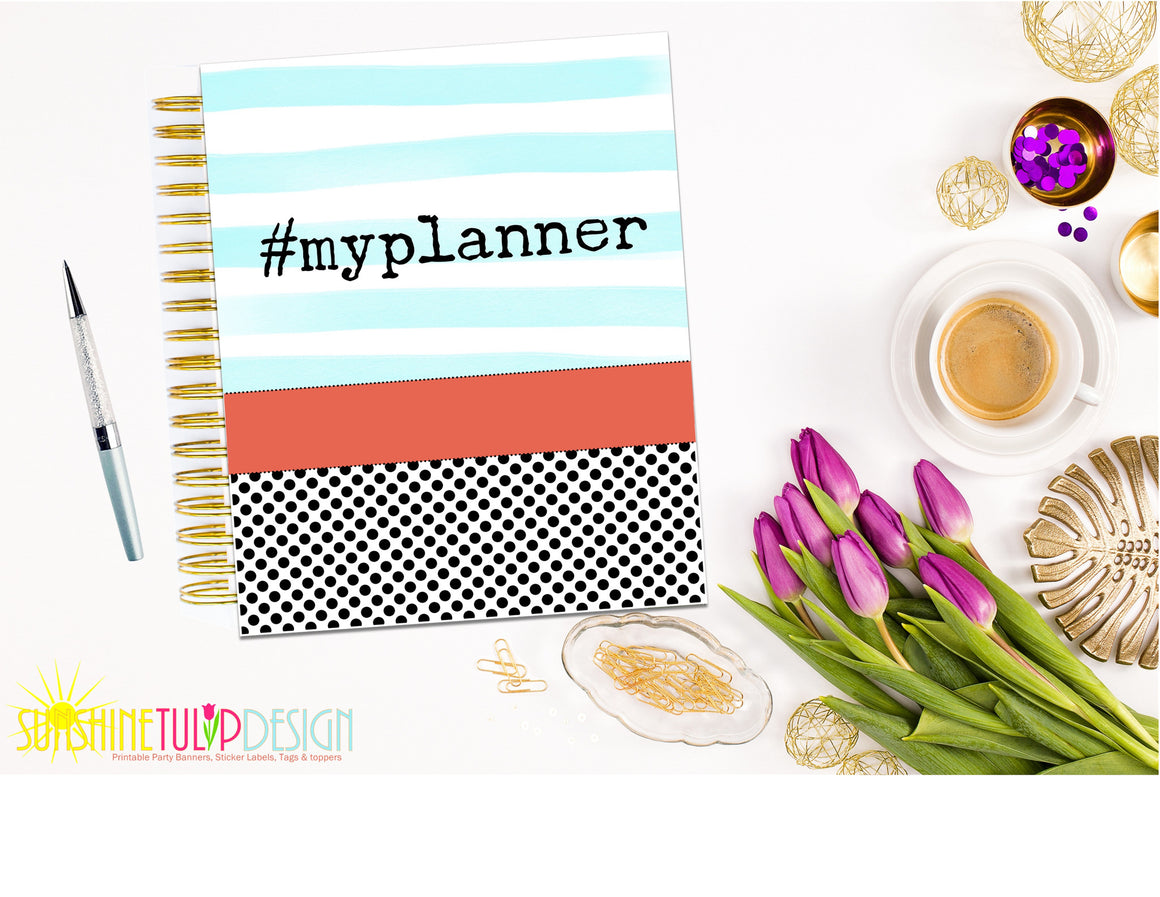 Printable #MYPLANNER Planner Cover, Happy Planner Cover by SUNSHINETULIPDESIGN - Sunshinetulipdesign - 1