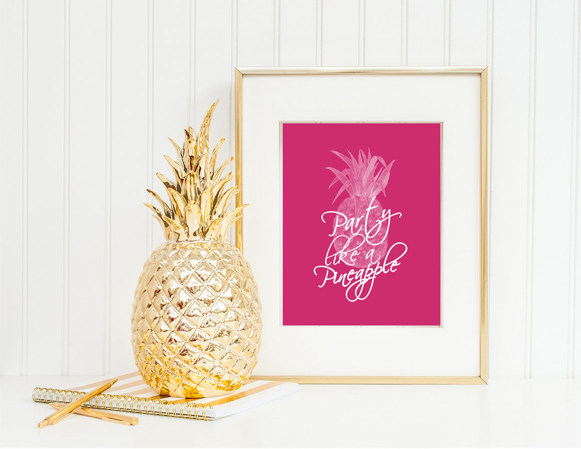 Printable Party Like A Pineapple, Wall Sign, Planner Cover by SUNSHINETULIPDESIGN