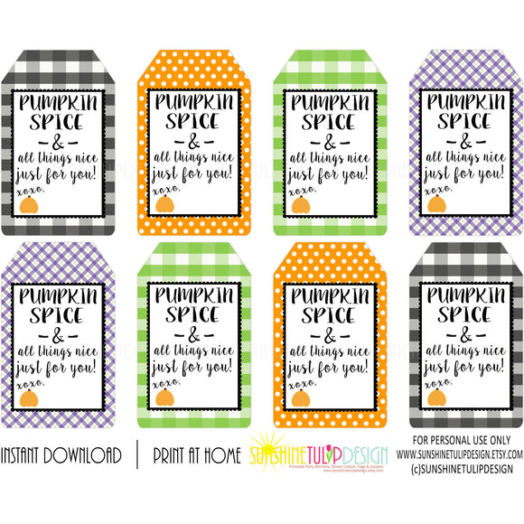 Pumpkin Spice & Everything Nice Tags, Printable Teacher Appreciation HALLOWEEN tags, Pumpkin Spice Gift Tags by SUNSHINETULIPDESIGN - Sunshinetulipdesign - 1