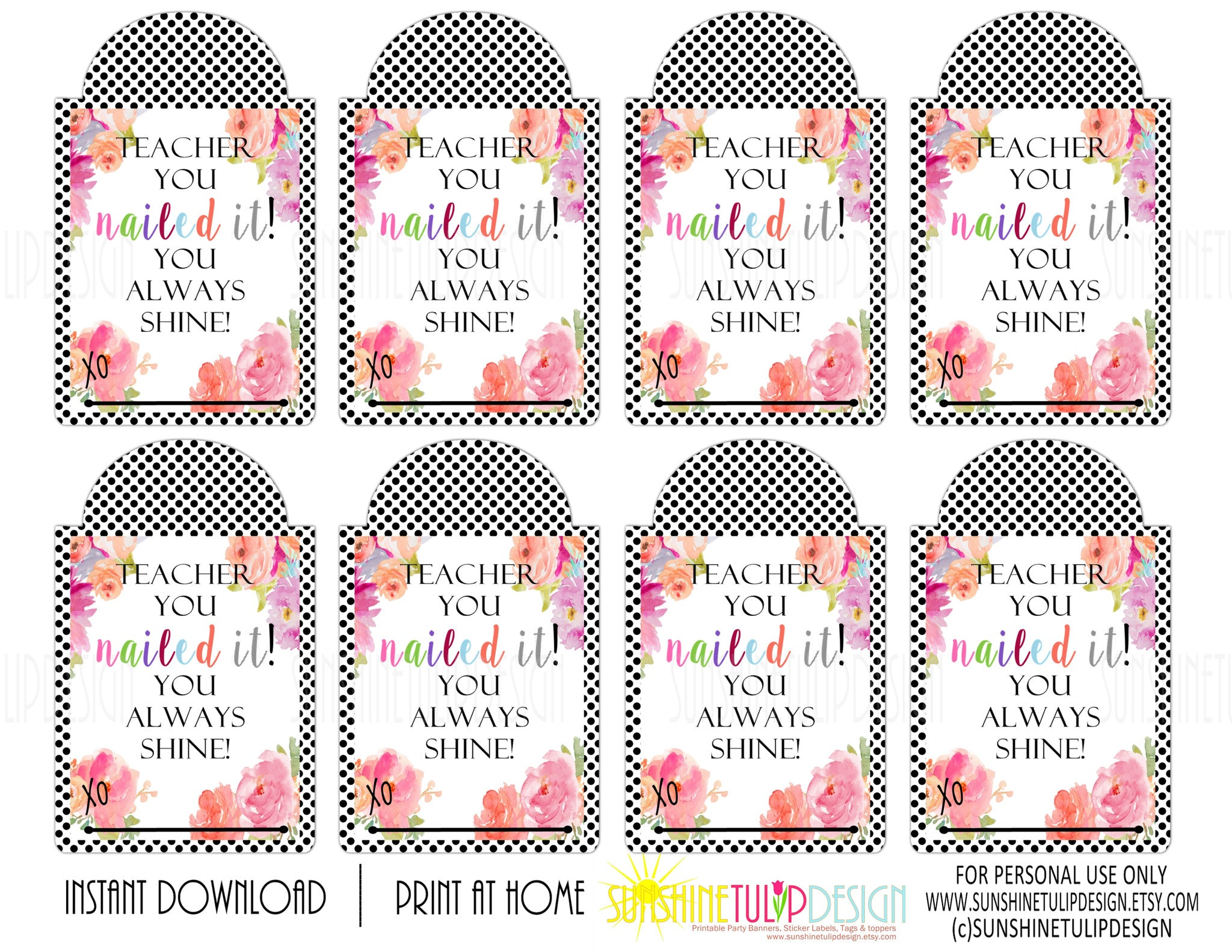 Printable teacher appreciation tags teacher you nailed it you printable teacher appreciation tags teacher you nailed it you always shine gift tags by negle Image collections