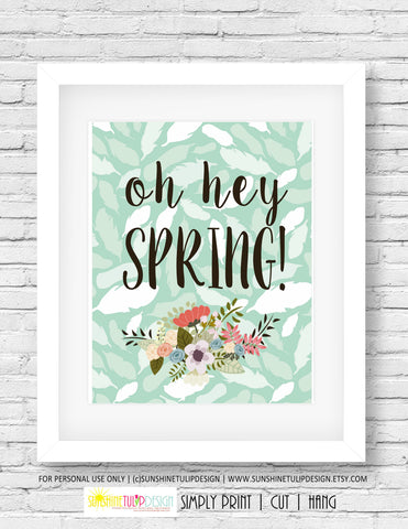 Printable Oh Hey Spring Art, Wall Sign, Planner Cover by SUNSHINETULIPDESIGN - Sunshinetulipdesign - 1