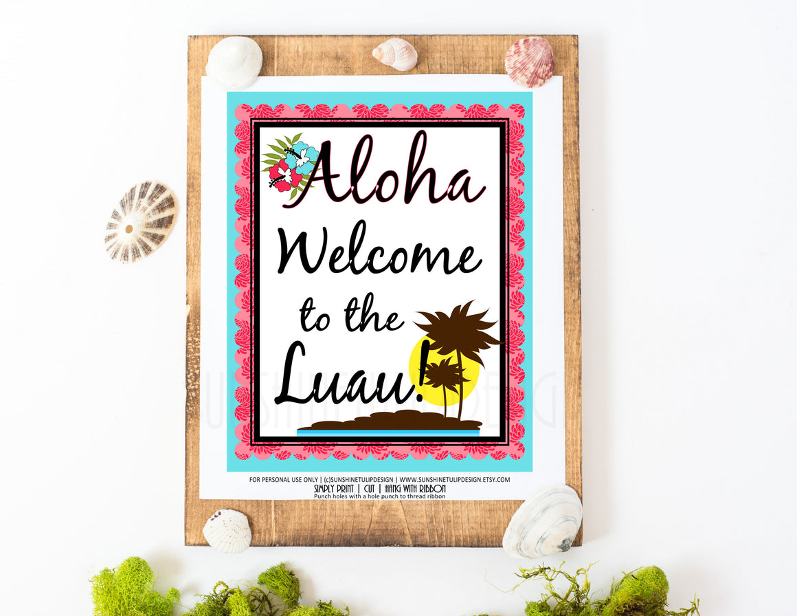 Luau Party Sign by Sunshinetulipdesign