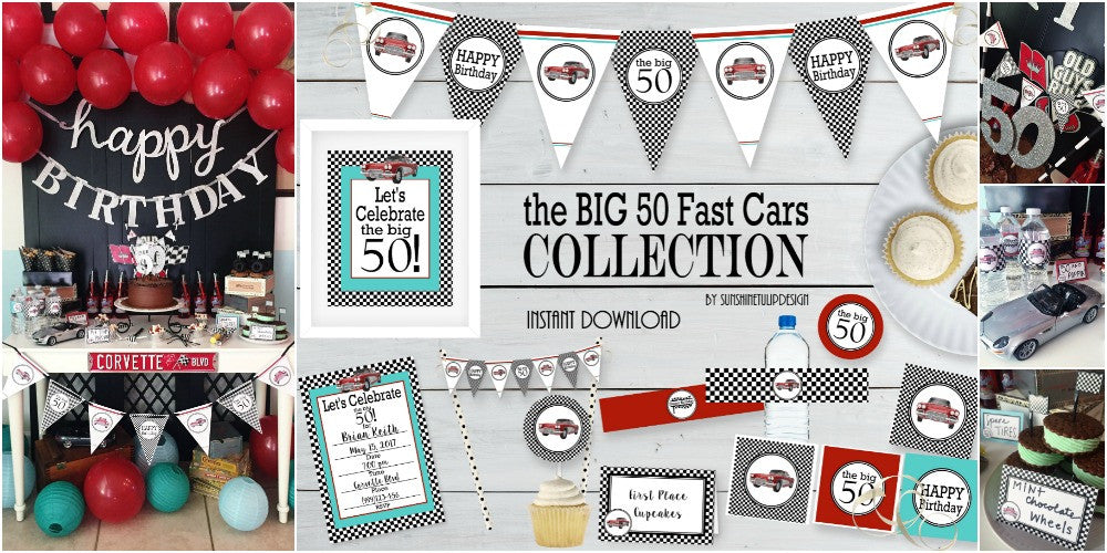 https://www.sunshinetulipdesign.com/products/printable-50th-birthday-party-package-50th-fast-cars-party-decorations
