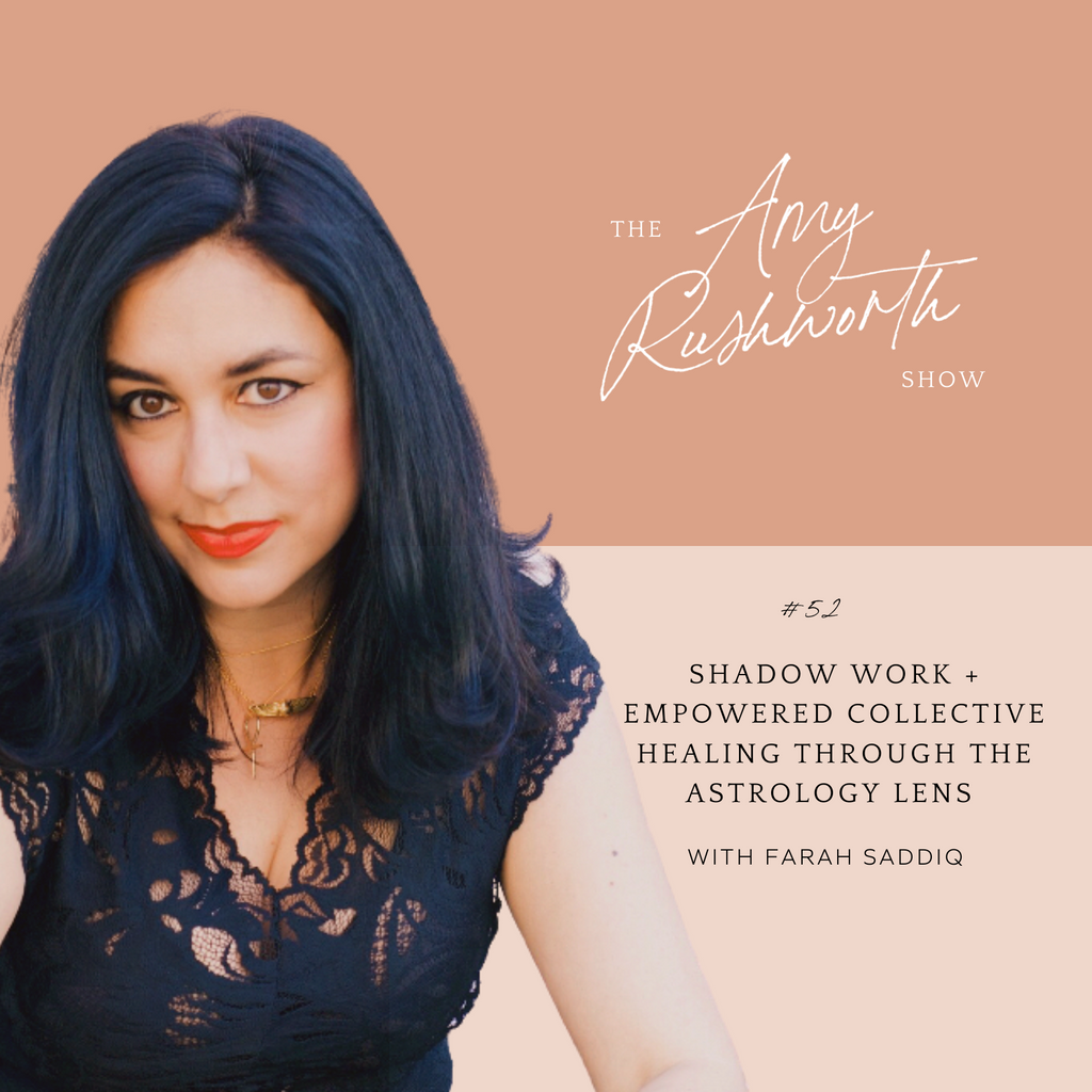 Episode 52: Shadow Work + Empowered Collective Healing Through The Astrology Lens
