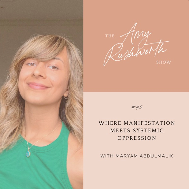Episode 45: Where Manifestation Meets Systematic Oppression