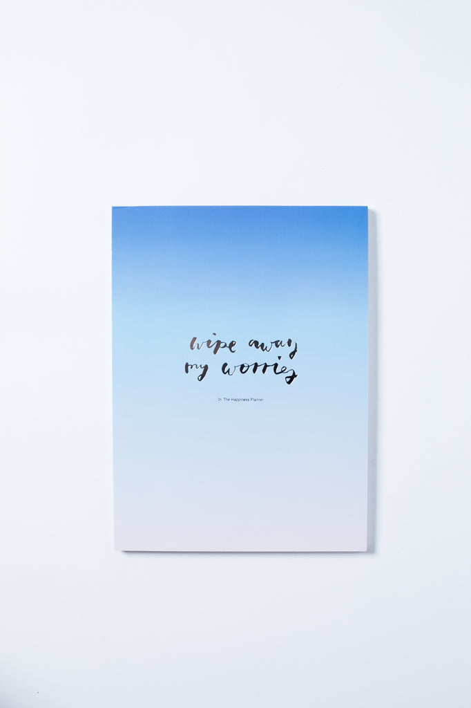 """Wipe Away My Worries"" Notepad - The Happiness Planner®"
