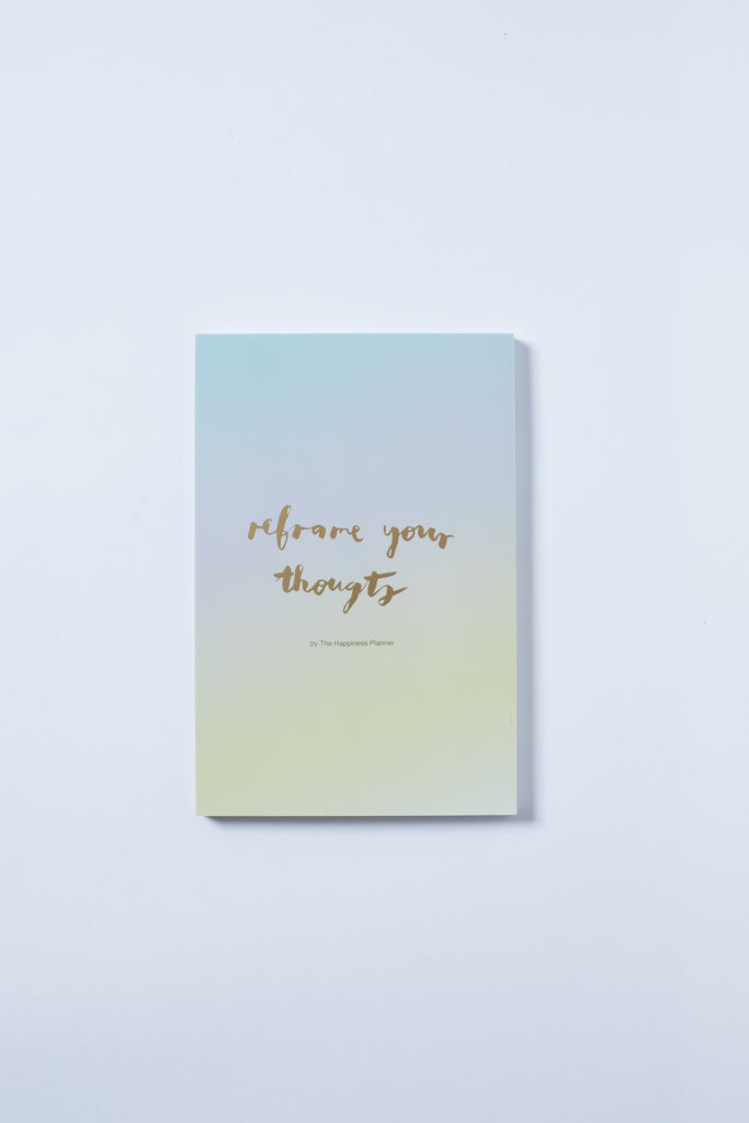 """Reframe Your Thoughts"" Notepad - The Happiness Planner®"