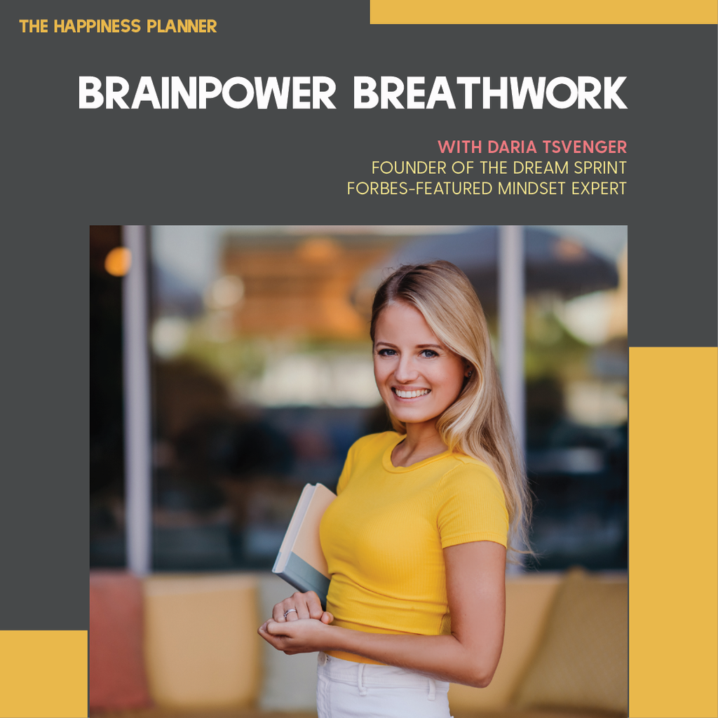 Workshop: Brainpower Breathwork - The Happiness Planner®