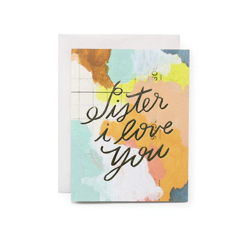 Card: Sister, I Love you