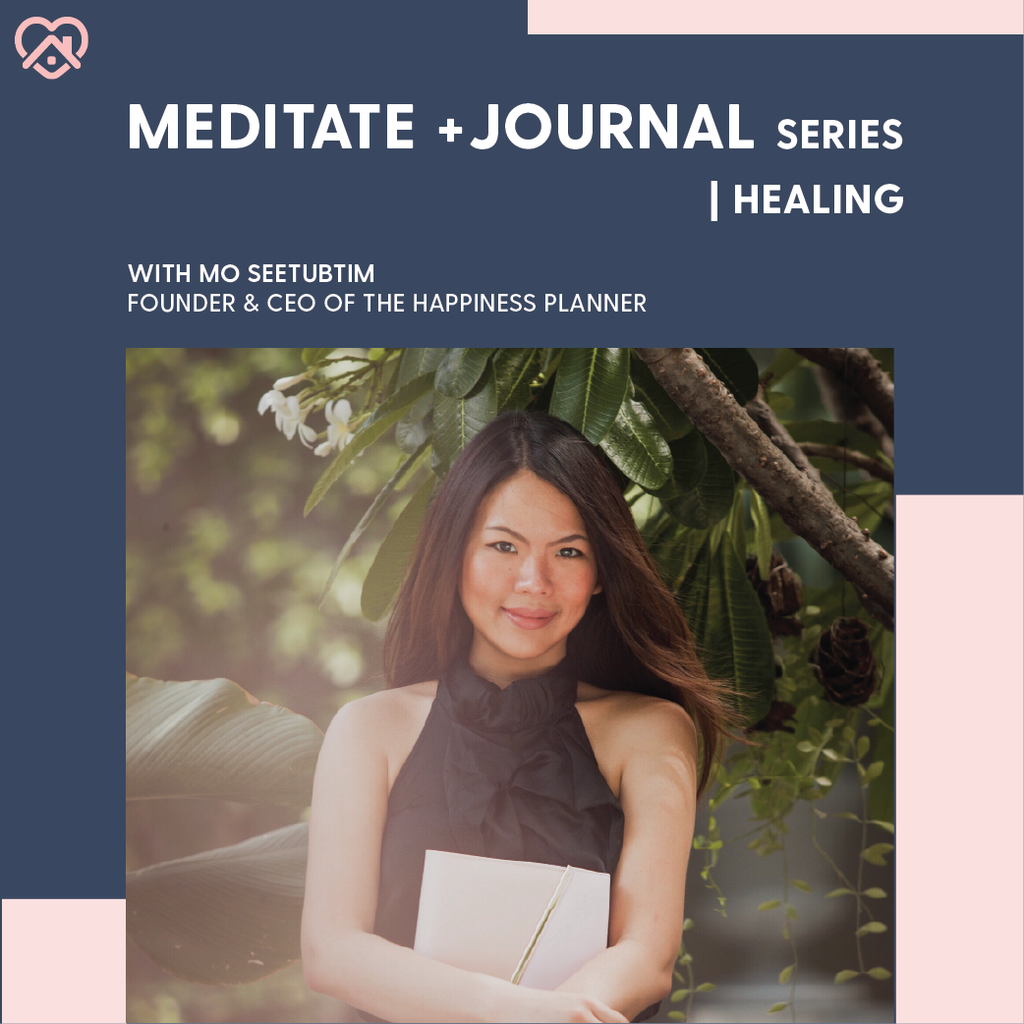 Workshop: Meditate + Journal | Healing - The Happiness Planner®