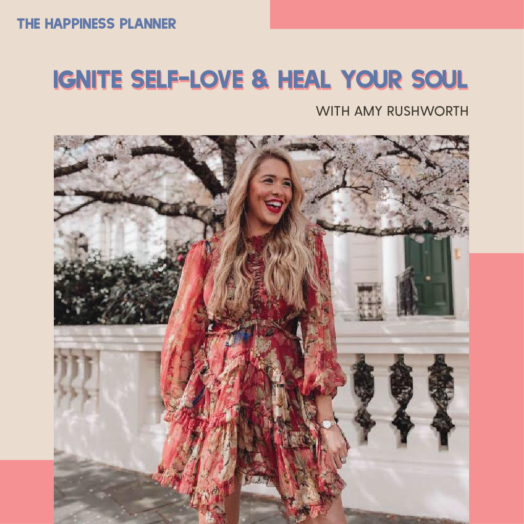 Workshop: Ignite Self-Love & Heal Your Soul - The Happiness Planner®