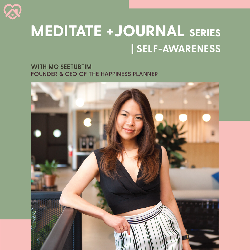 Workshop: Meditate + Journal | Self-Awareness - The Happiness Planner®