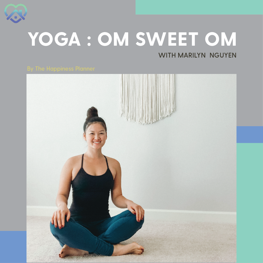 Workshop: Om Sweet Om with Marilyn Nguyen - The Happiness Planner®