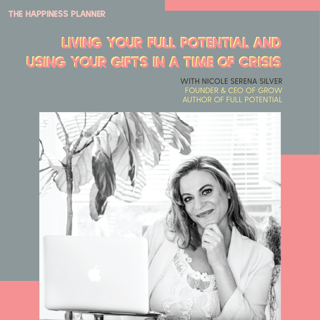 Workshop: Living Your Full Potential & Using Your Gifts In A Time of Crisis - The Happiness Planner®