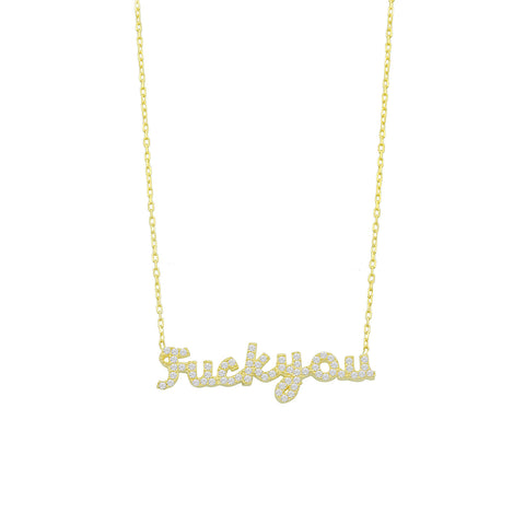 Fuck You Pave Script Necklace