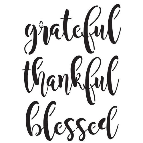 Grateful, Thankful & Blessed Stencil
