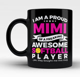 Proud Mimi of An Awesome Softball Player - Mug