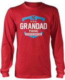 It's A Grandad Thing You Wouldn't Understand Longsleeve T-Shirt