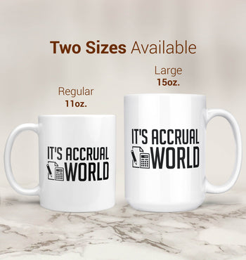 It's Accrual World - Mug - [variant_title]