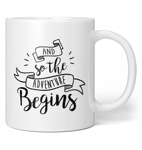 And So the Adventure Begins - Mug - Coffee Mugs