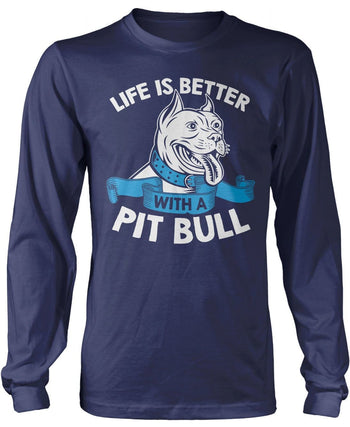 Life Is Better with a Pit Bull - Long Sleeve T-Shirt / Navy / S