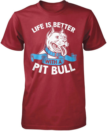 Life Is Better with a Pit Bull - Premium T-Shirt / Cardinal / S