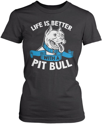 Life Is Better with a Pit Bull - Women's Fit T-Shirt / Dark Heather / S