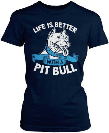Life Is Better with a Pit Bull - Women's Fit T-Shirt / Navy / S