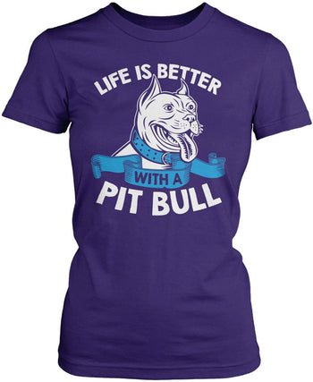 Life Is Better with a Pit Bull - Women's Fit T-Shirt / Purple / S
