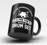 Never Underestimate a Paw Paw with a Drum Set - Mug