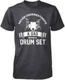 Never Underestimate a Dad with a Drum Set