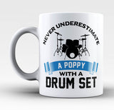 Never Underestimate a Poppy with a Drum Set - Mug