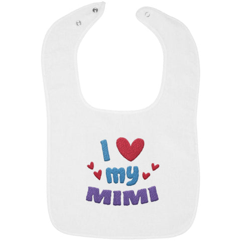 I Love My Mimi - Embroidered Infant Bib