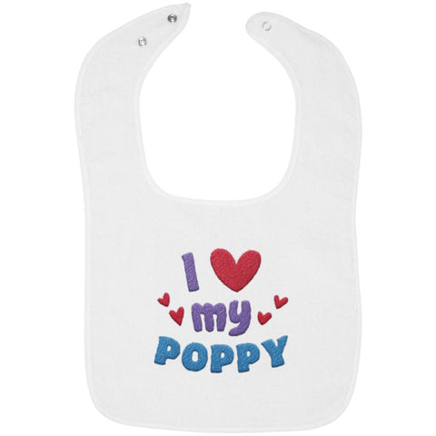 I Love My Poppy - Embroidered Infant Bib