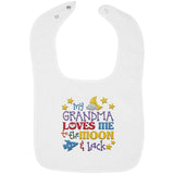 Grandma Loves Me to the Moon and Back - Embroidered Infant Bib