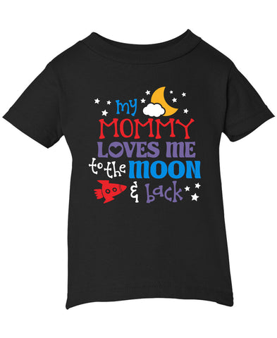 Mom Loves Me to the Moon and Back - Infant T-Shirt