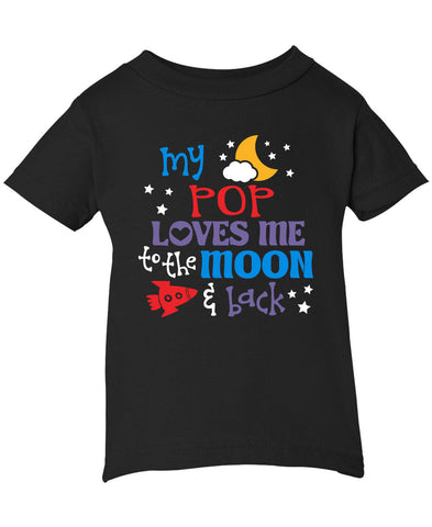 Pop Loves Me to the Moon and Back - Infant T-Shirt